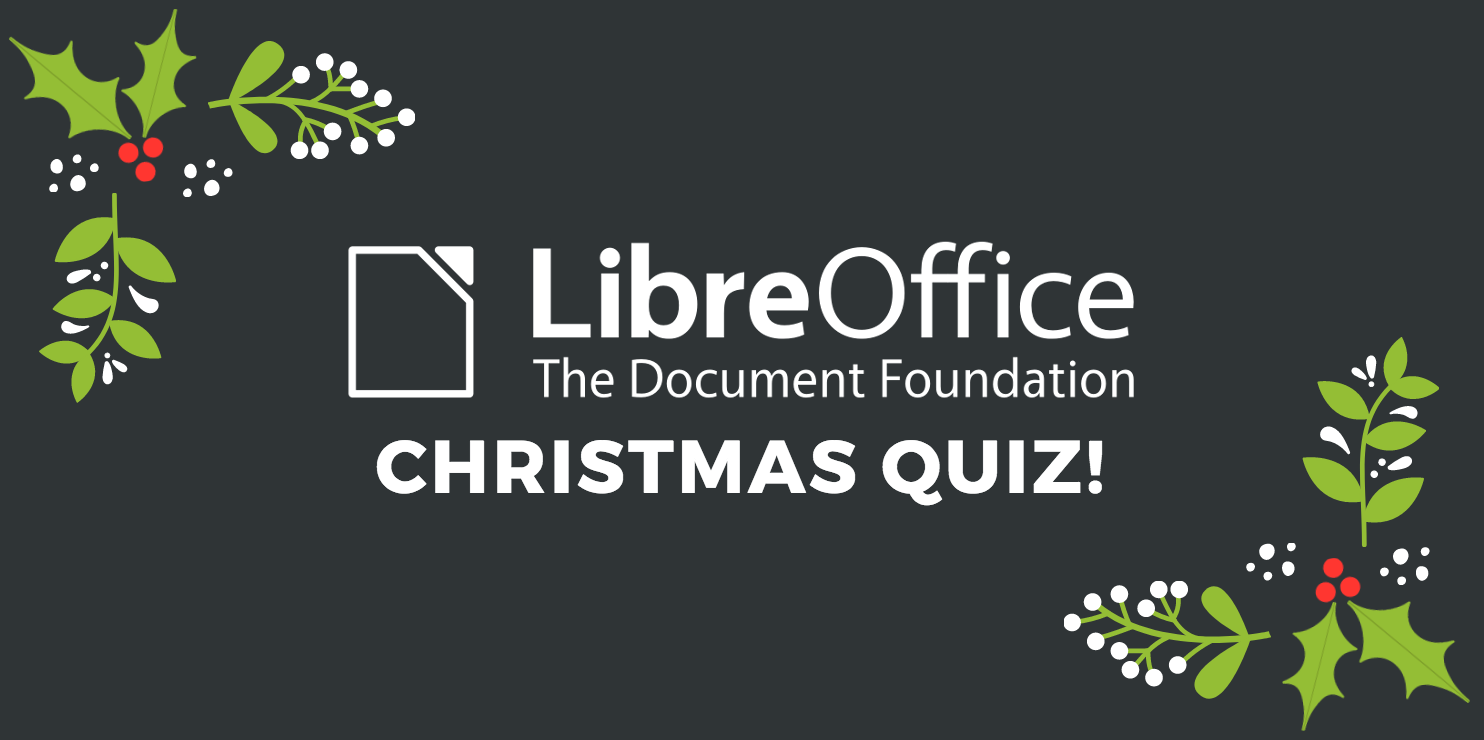 Try the LibreOffice 2018 Christmas Quiz! - The Document Foundation Blog